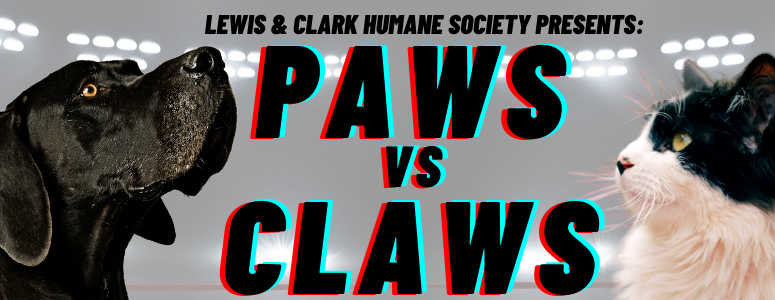 LCHS Presents: Paws vs Claws